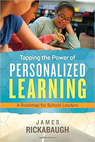 Tapping the Power of Personalized Learning - Our Wisconsin school innovation partner Jim Rickabaugh has put out this roadmap from lessons learned there with ASCD.