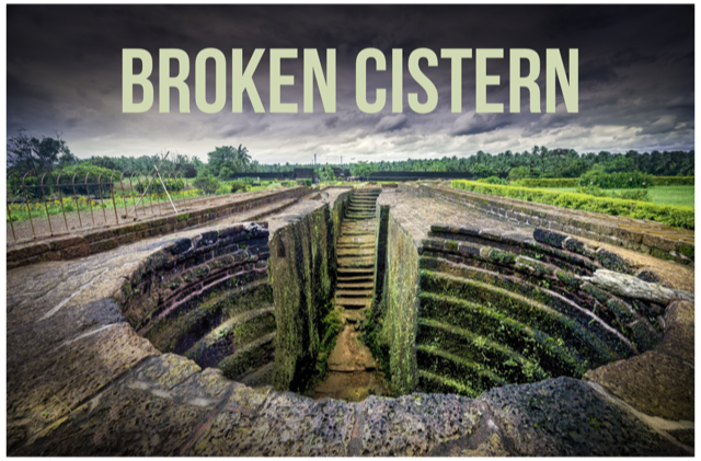 2019-01-27Broken-Cisterns.png