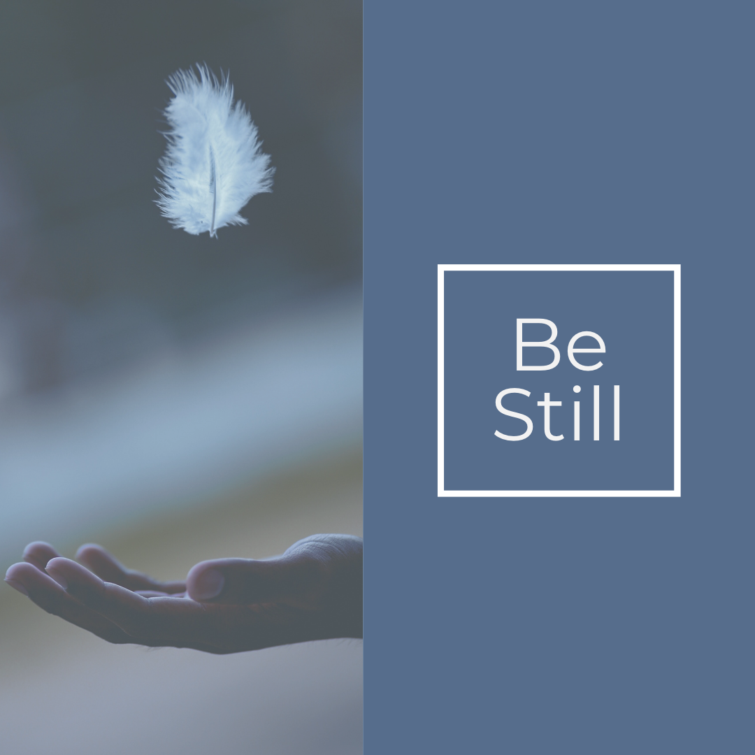 be-still.png