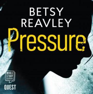 Pressure Betsey Reavley.jpg