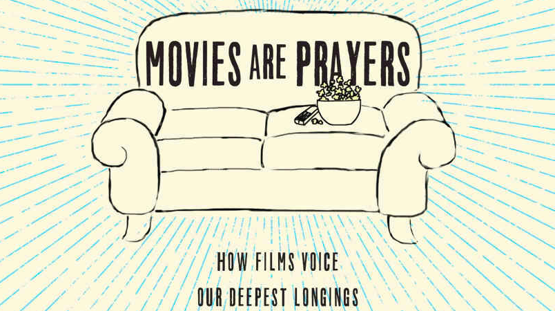 An interview with Filmspotting co-host Josh Larsen about his new book  Movies Are Prayers .