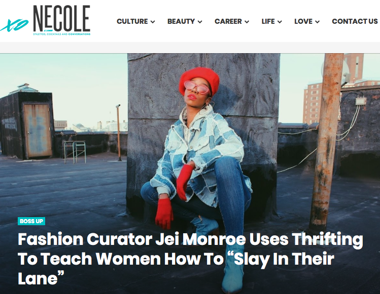 "xoNecole   With a newly launched pop-up thrifting workshop in Brooklyn, NY, she is teaching everyday women how to ""slay in their lane,"" dressing to impress and doing it all without breaking the bank.."