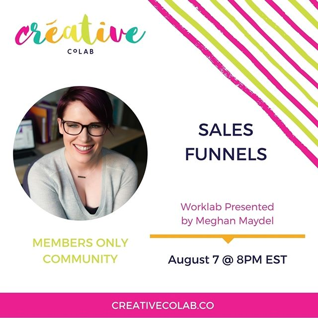 So super excited to have @meghan_maydel teaching in the Members Only Community next Monday August 7 at 8pm est on Sales Funnels. When I started my first business I had no I idea about sales funnels nor did I know how important they were for the growth of my business. . . If you aren't in the Members Only Community you have until Saturday August to join for only $19. You can feel free to cancel whenever you like, but enrollment will be closing Saturday. Apply at creativecolab.co/apply or link in bio :) #ToTheTopWeGo