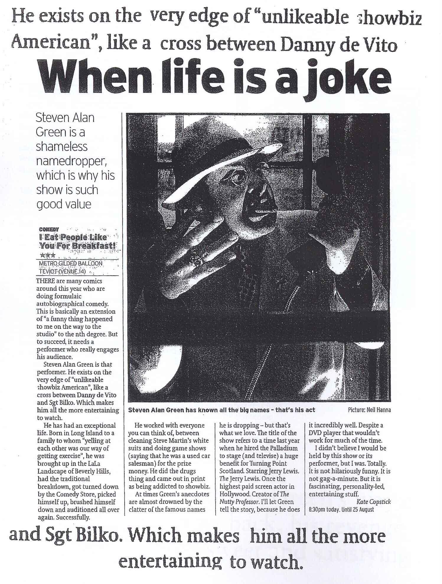 Probably my favourite bit of press, brilliantly written by Edinburgh Fringe arts critic Kate Copstick.