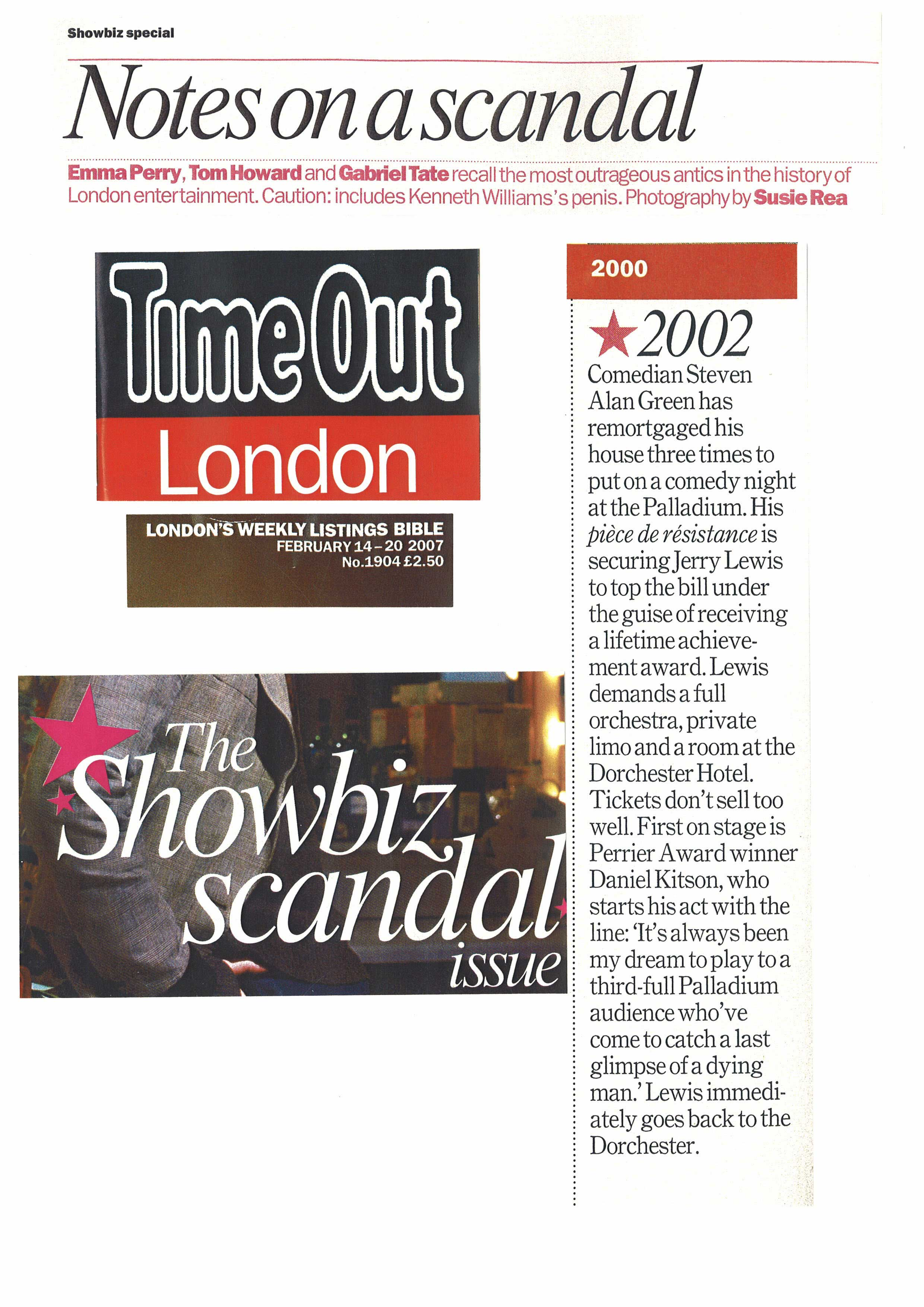 Time Out did a piece on the biggest scandals in the West End in 100 years. My show represented. I'm so proud.
