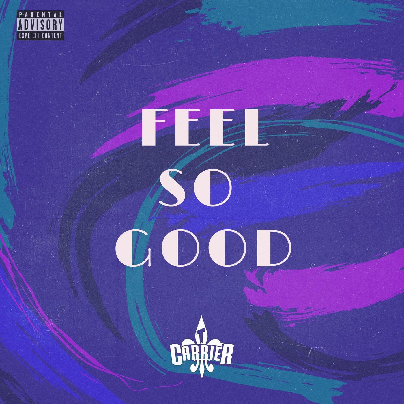Feel So Good Cover Art.JPG