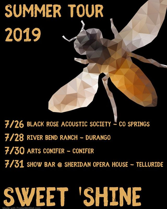 Hitting the road in a couple weeks for a run up to Colorado! Tag your friends and come see us! #sweetshine #texgrass #beekind #queenbee #telluride #cosprings #coniferco #durango @riverbendranchdurango