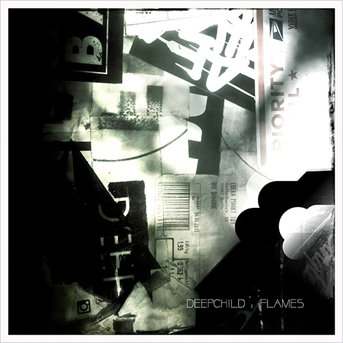 """Title: """"FLAMES"""" Artist: Deepchild Cat#: DCR004   LISTEN / BUY VIA BEATPORT"""