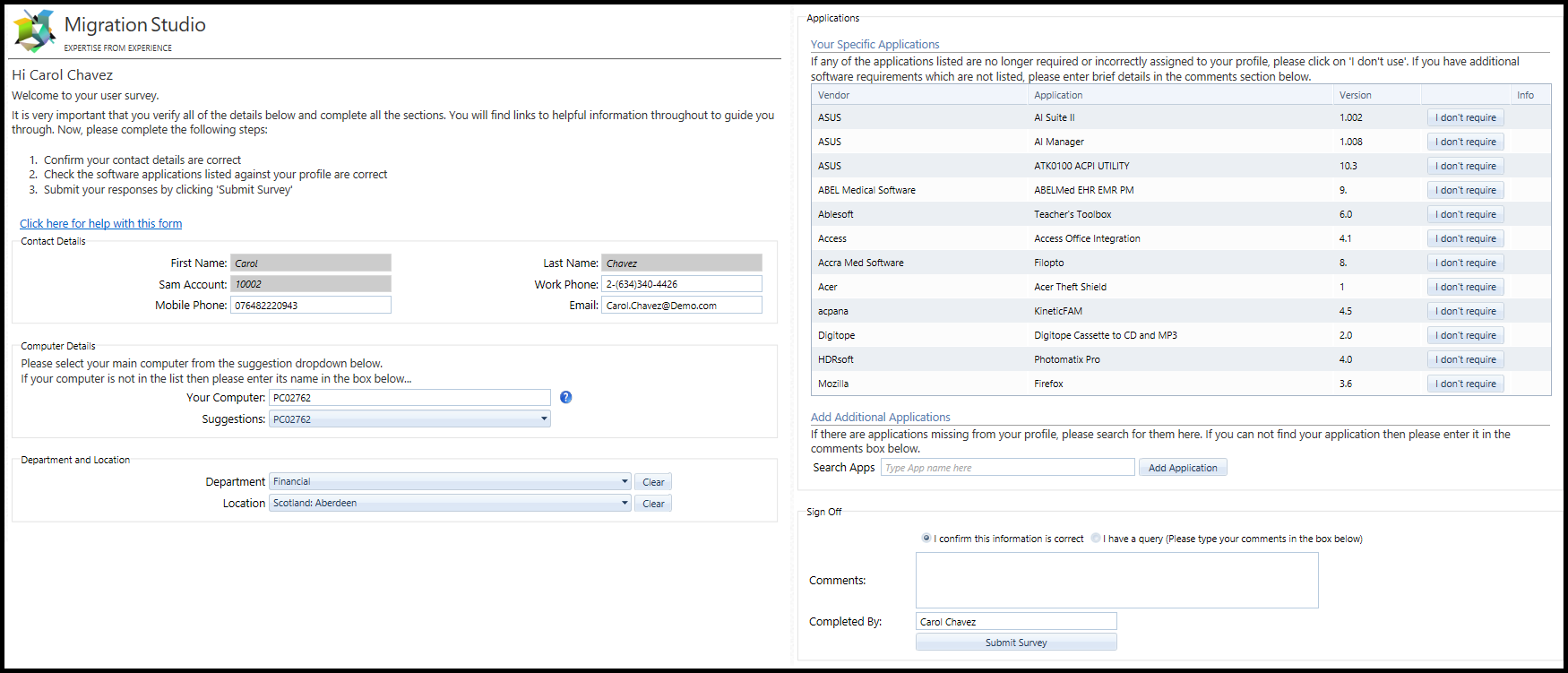 User Survey example (the fields can be easily customised)