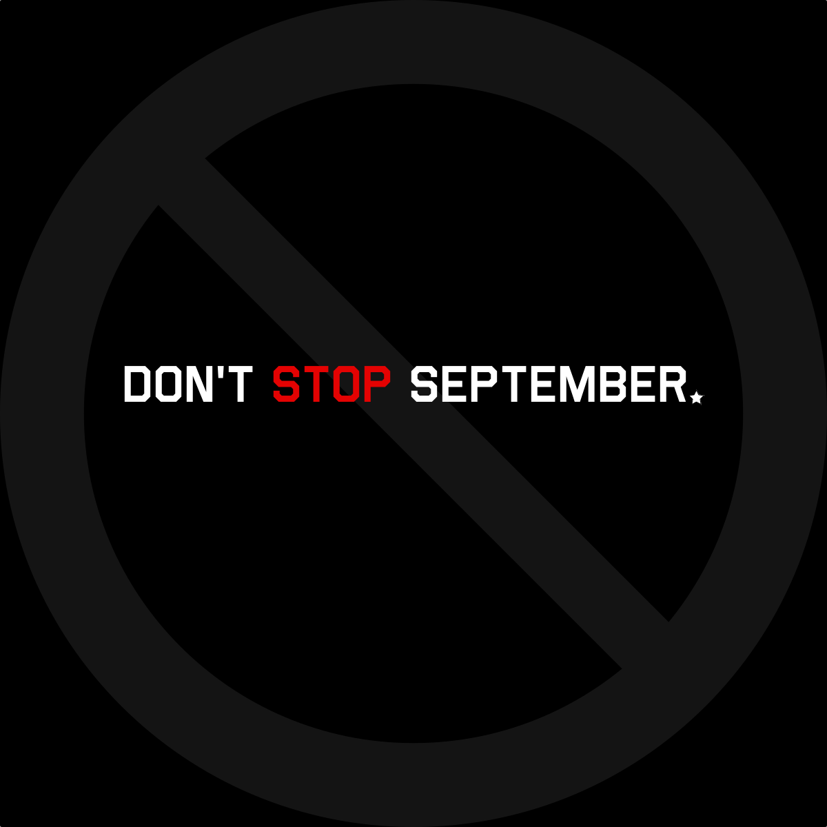 don't stop september.png