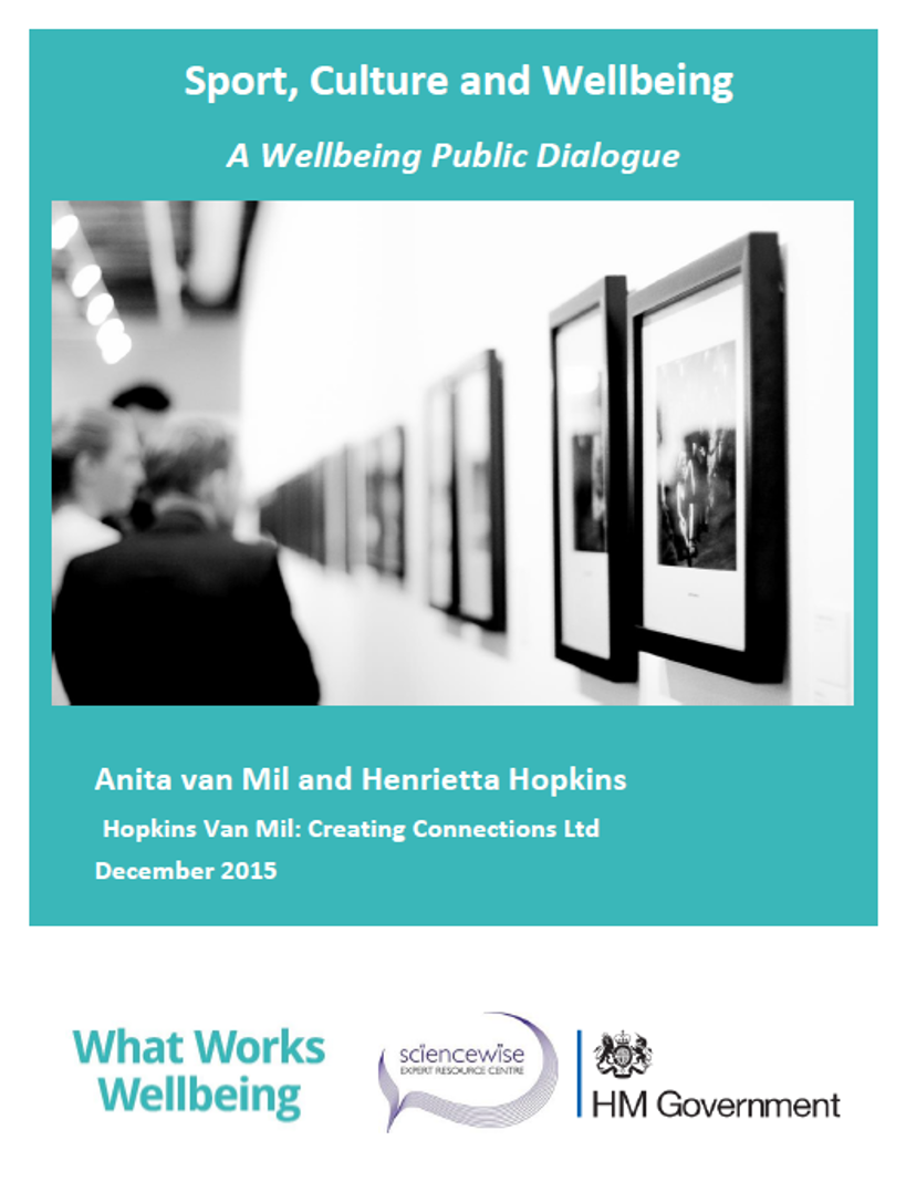 Sport, culture & wellbeing - A Sciencewise public dialogue for the What Works Centre for Wellbeing