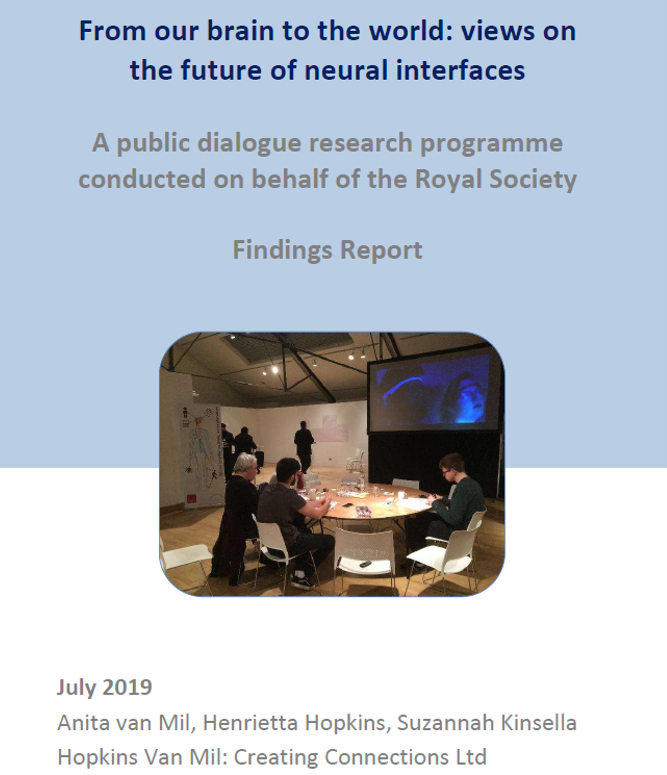 From our brain to the world - A public dialogue research study for the Royal Society on views on the future of neural interfaces