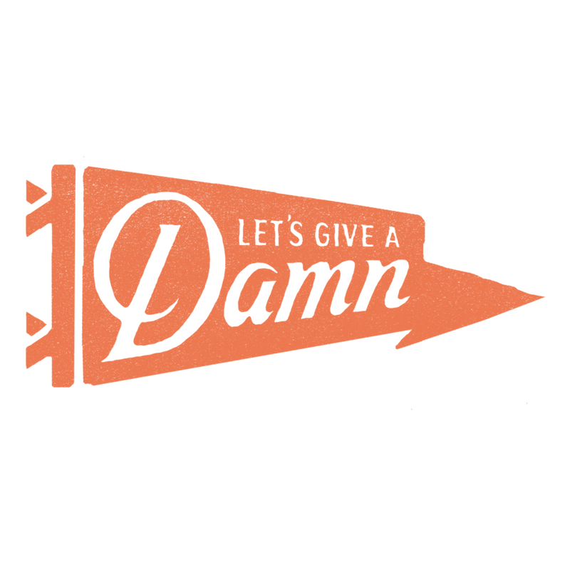 Copy of Let's Give a Damn Podcast