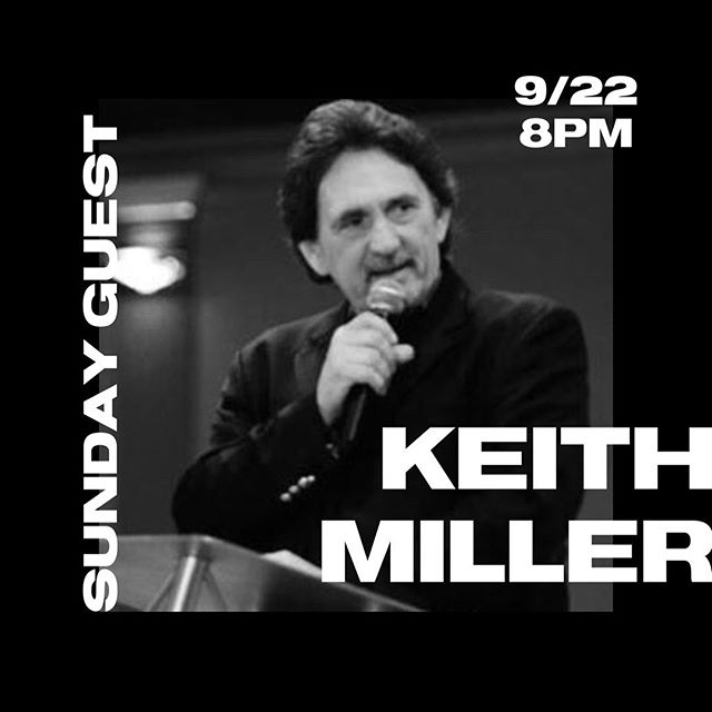 [JOIN US THIS SUNDAY] - our special guest, Keith Miller will be ministering on Sunday night, 9/22 at 8PM. . . Keith Miller has been described by many leaders as a fresh voice for this generation to declare His Word, reveal His Character, and show His Power. Keith moves prophetically and in revelatory knowledge of God's plan for restoration and revival in this present hour. Keith ministers under strong anointing of the Holy Spirit, seeing signs and wonders, including salvations, and physical and emotional healings. . . For more info, please visit www.sfwm.org.