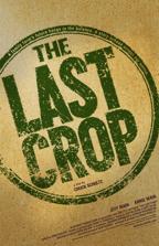 "Original artwork THE LAST CROP poster 11"" x 17"" $20.00"