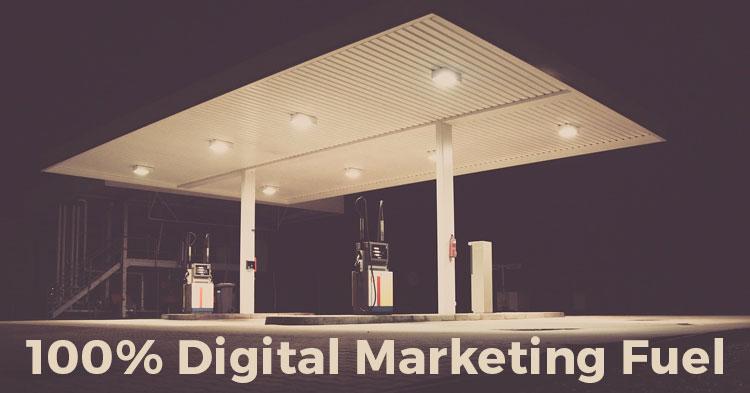 100% digital marketing fuel!
