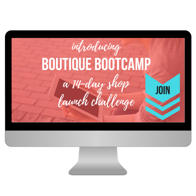 Start a boutique with help from the Boutique Bootcamp challenge. This is a free online course!