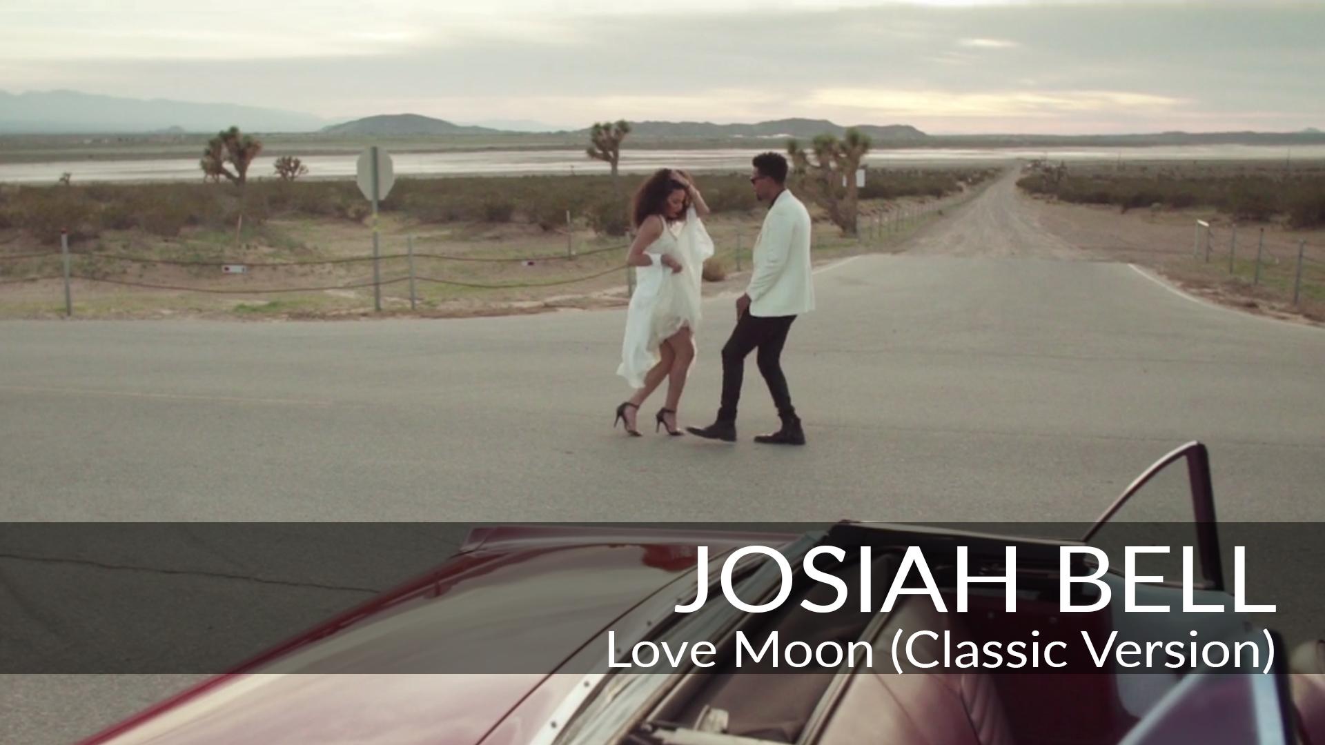 Josiah Bell • Love Moon Classic