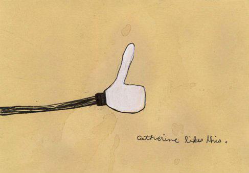 """Catherine likes this."" -Catherine Swaltek"
