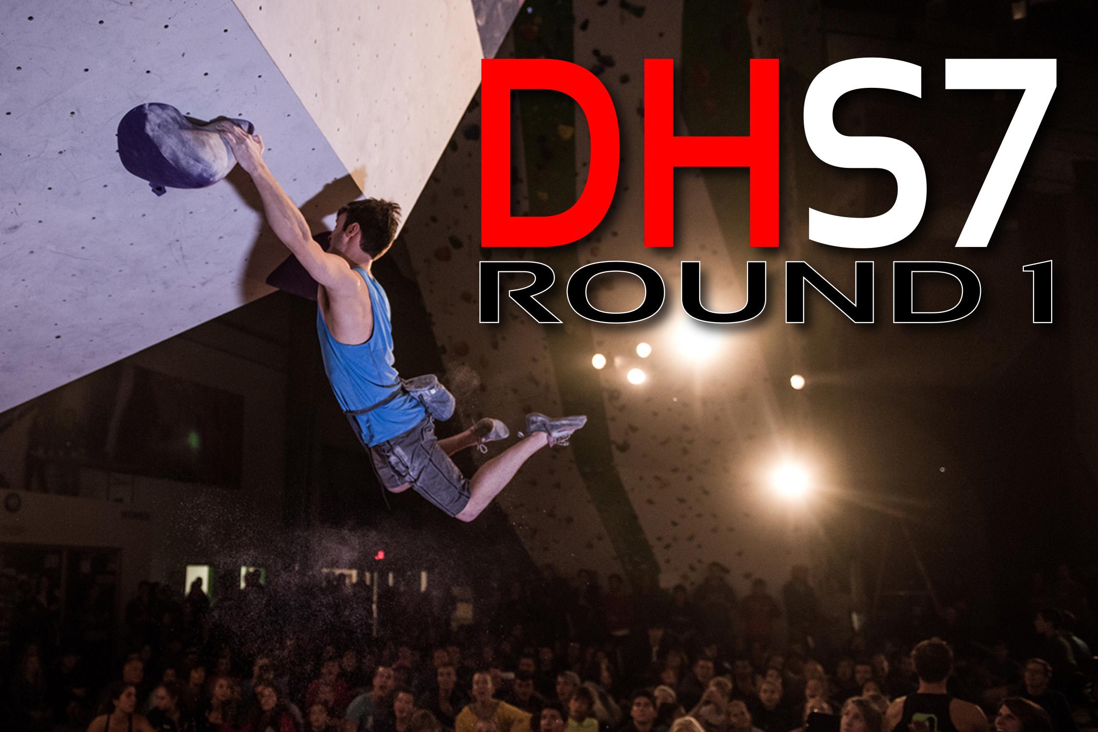 DHS7 - ROUND 1