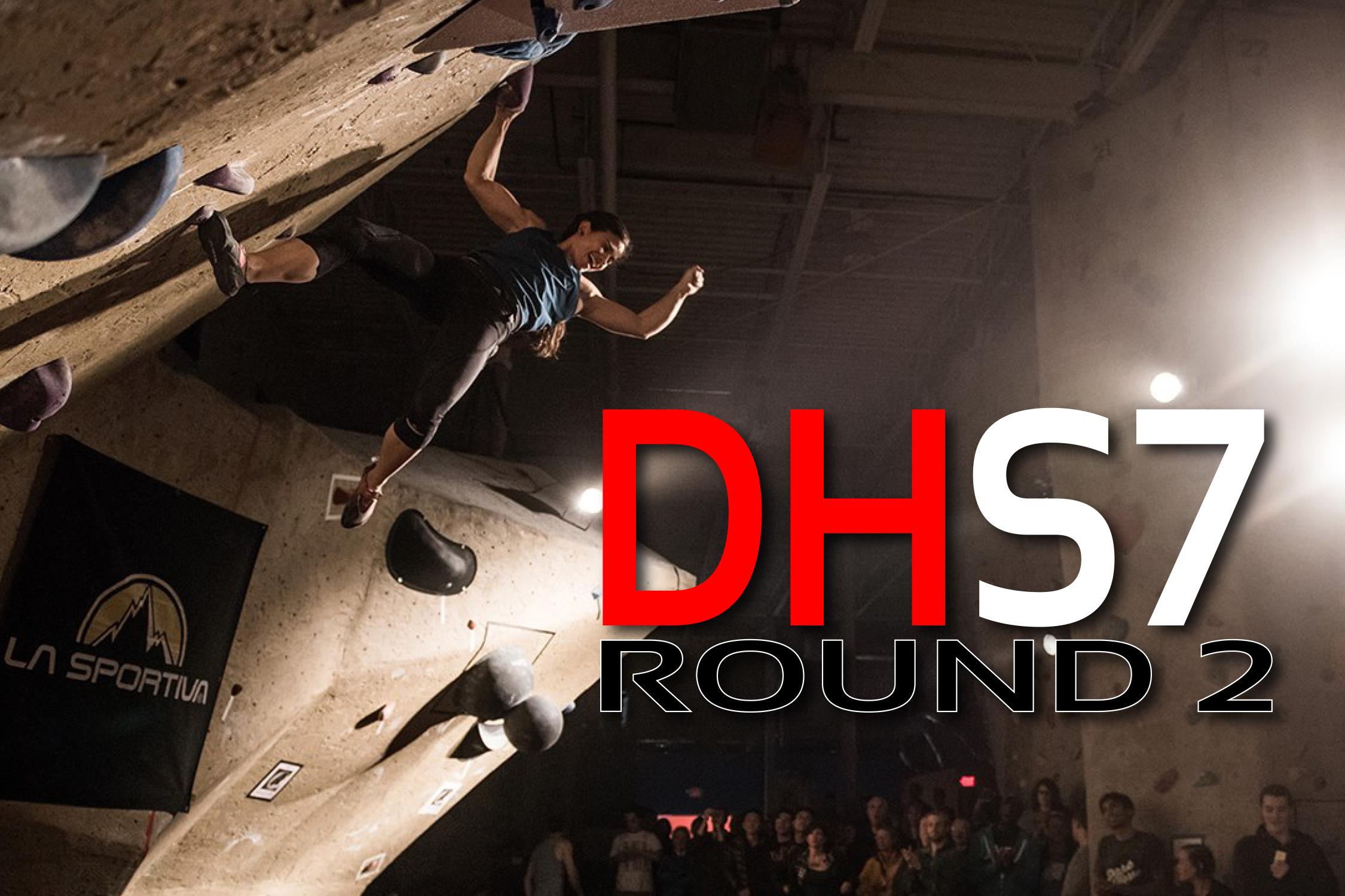 DHS7 - ROUND 2