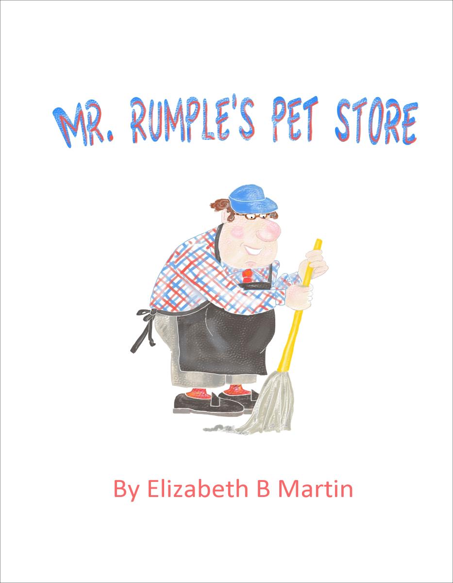 Elizabeth Martin Mr Rumple's Pet Store Title Page
