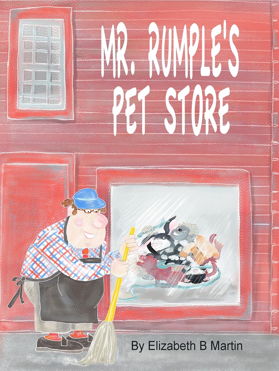 Elizabeth Martin Mr Rumple's Pet Store Cover