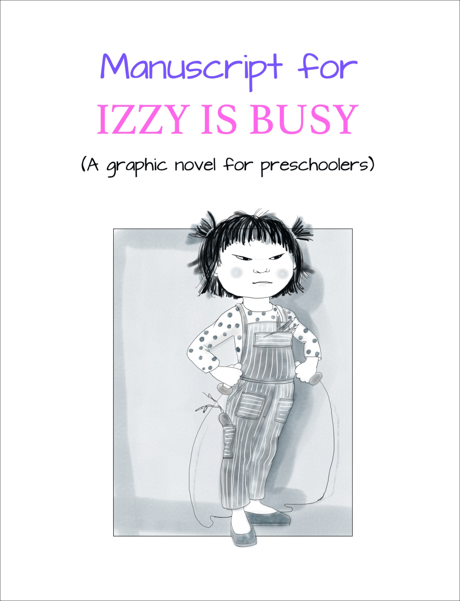 Cover for the manuscript of Izzy Is Busy
