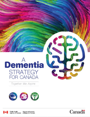 The first National Dementia Strategy in Canada. Click  HERE  for the full report.