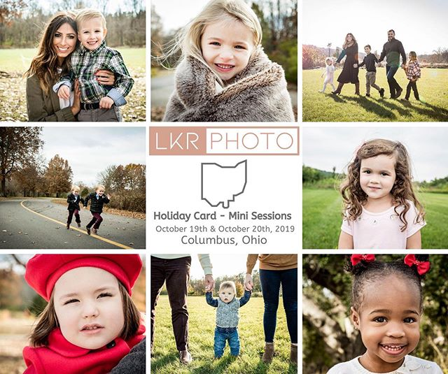 COLUMBUS, OHIO: Do you want professional photos for your upcoming Holiday cards? Don't miss this opportunity for LKR PHOTO mini sessions!⠀ ⠀ LINK IS IN BIO to Book your appointments for LKR Photo: Holiday Card Mini Sessions - October 19th & October 20th, 2019