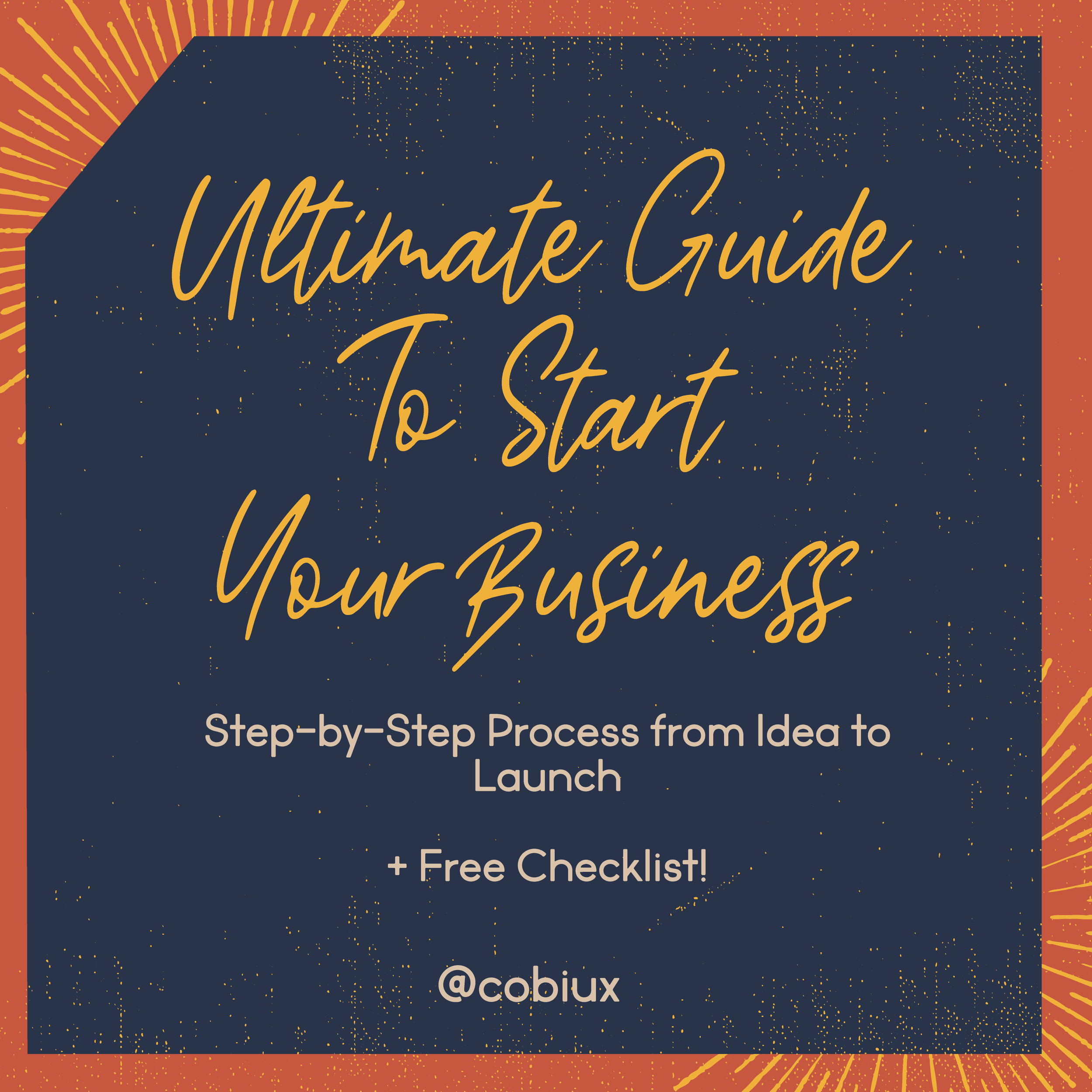 Ultimate Guide To Start A Business