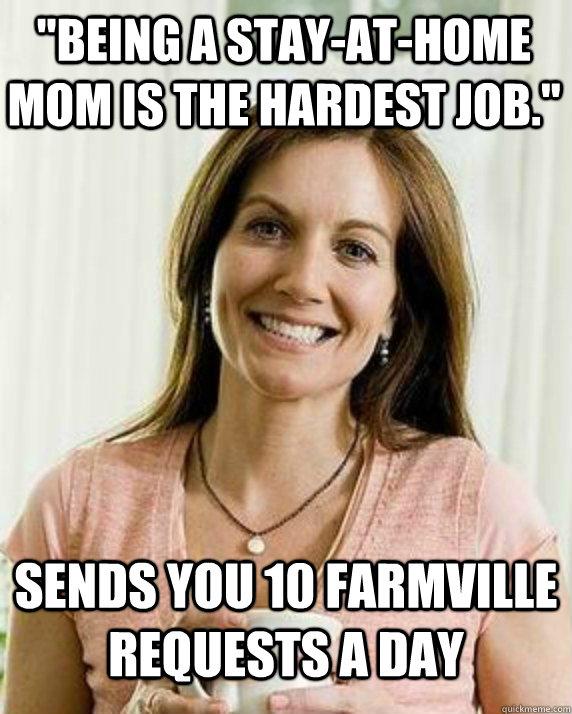 SAHM Farmville Meme.jpg