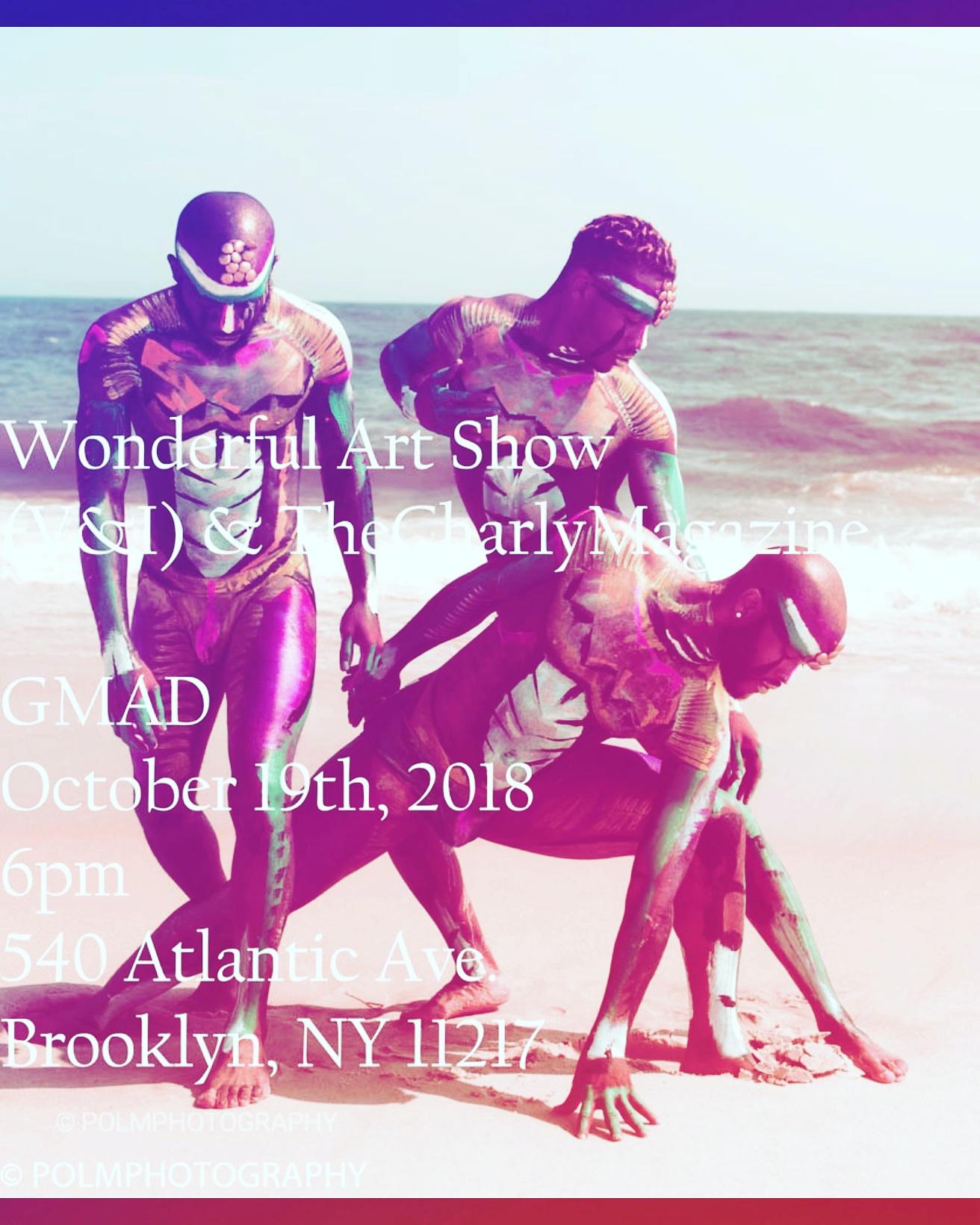 Get your tickets here  https://wonderfulartshow.eventbrite.com