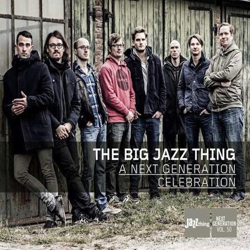 BIG JAZZ THING /  A NEXT GENERATION CELEBRATION