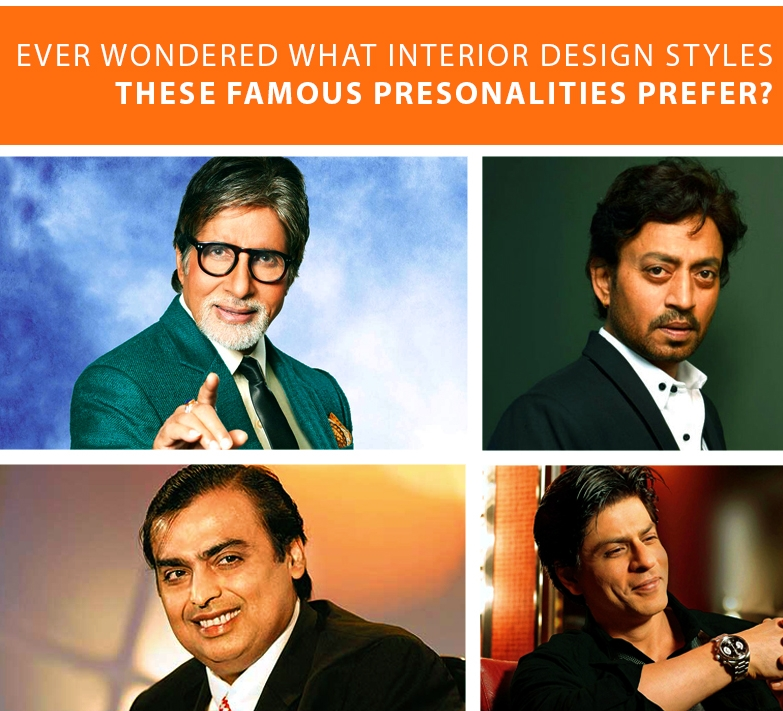 Wondered What Interior Style These Celebrities Prefer?
