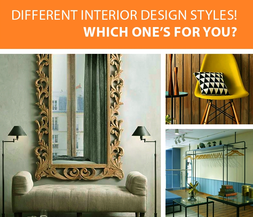Different Interior Design Styles - Which one should you go for?