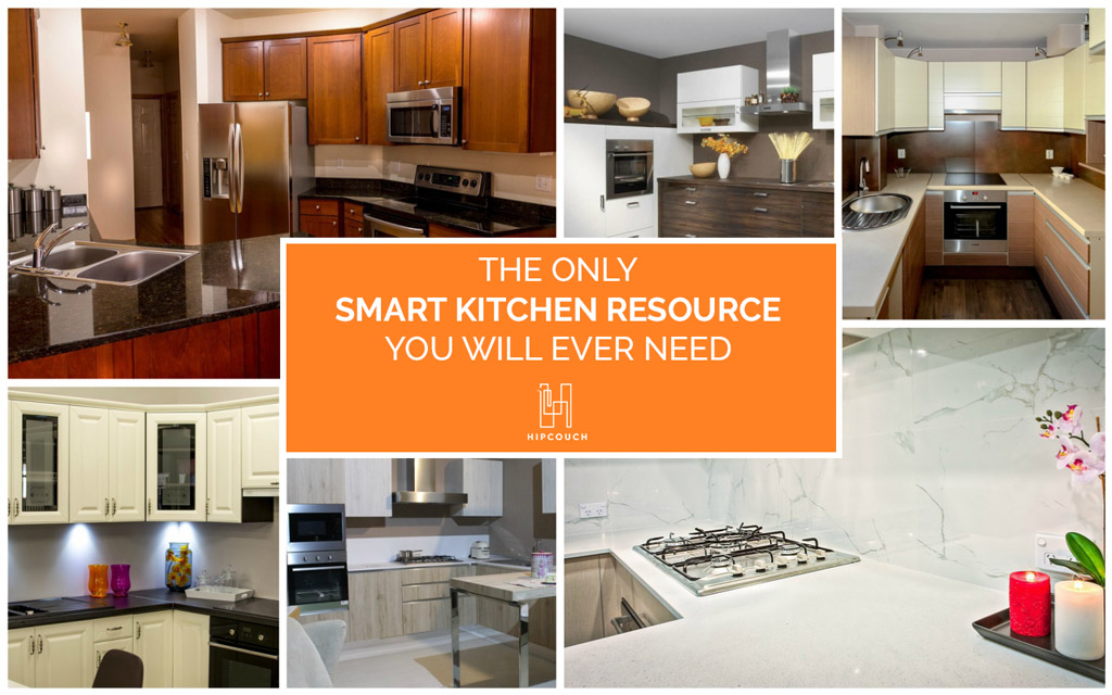 The Only Resource To Get A Smart Kitchen You Will Ever Need