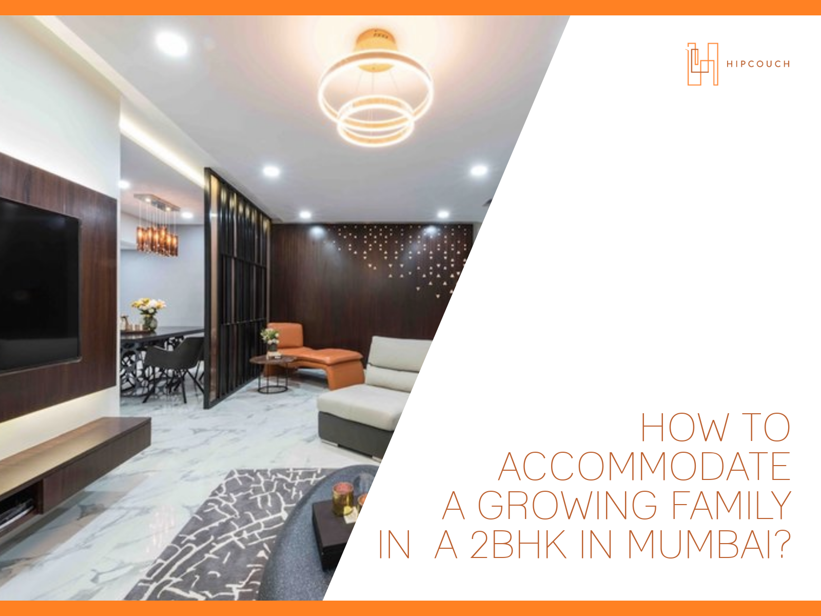 How To Accommodate A Growing Family In A 2BHK In Mumbai?