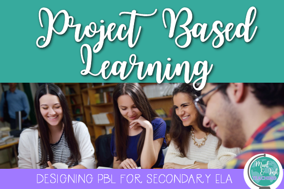 Project based learning isn't just for STEM teachers; if you teach ELA at the secondary level, here are some ideas for getting PBL started in your classroom today!