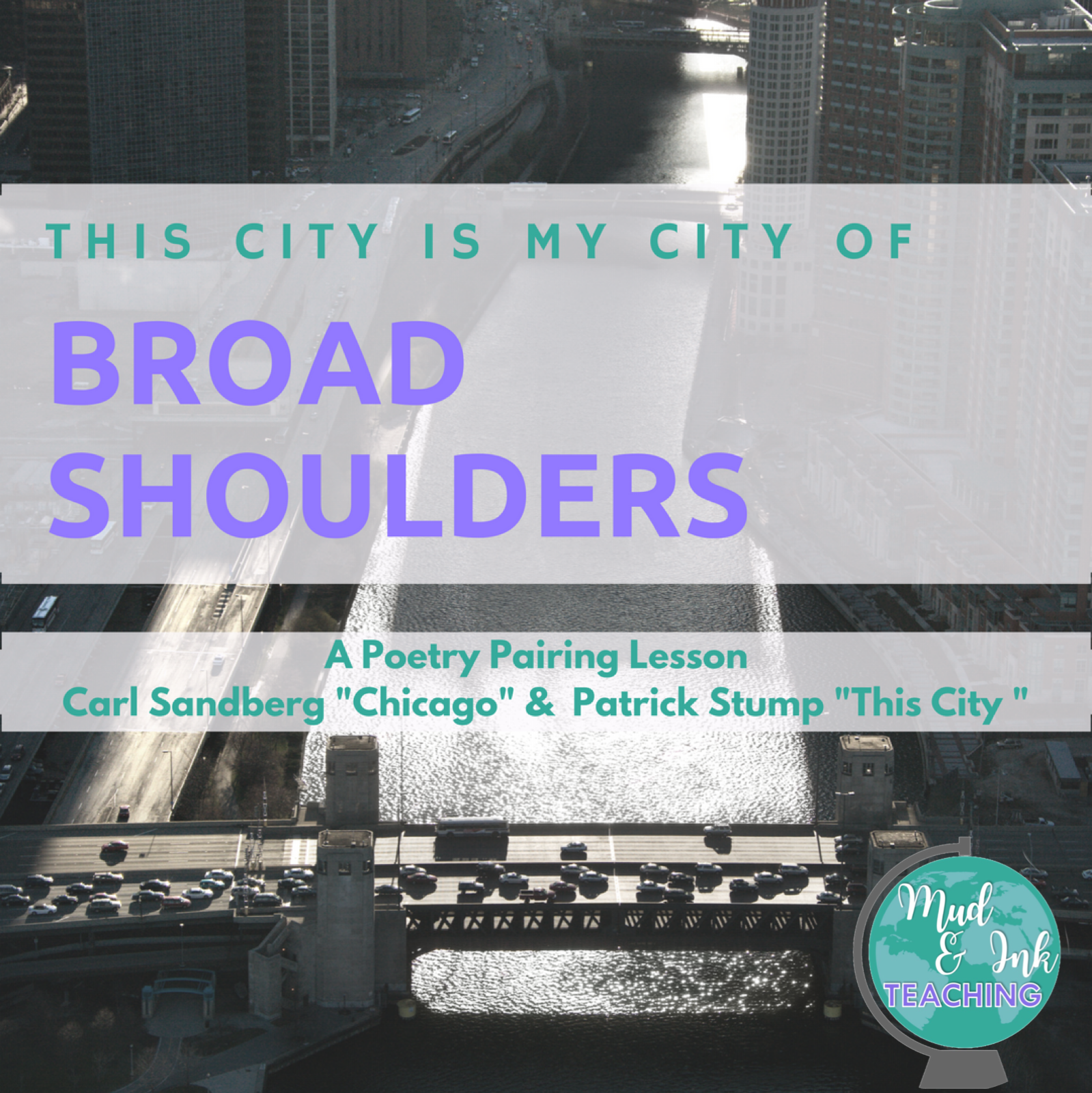 """Here's a lesson pairing up Patrick Stump's song """"This City"""" and Carl Sandburg's poem """"Chicago"""".  These are two pieces that showcase hometown pride in two totally different ways.  Grab your free lesson download here at Mud and Ink Teaching!"""