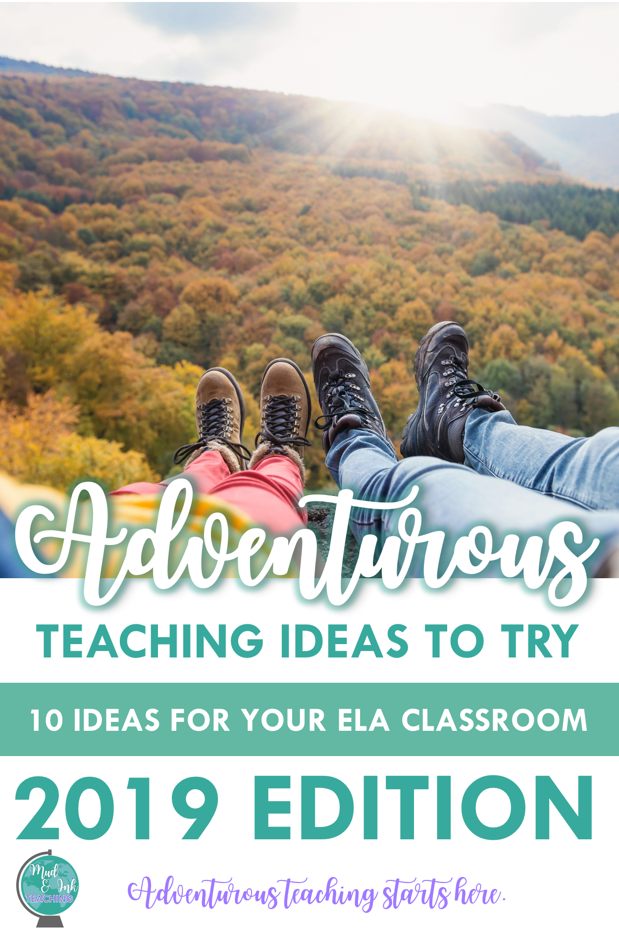 Here are 10 Adventurous Teaching Ideas for 2019.