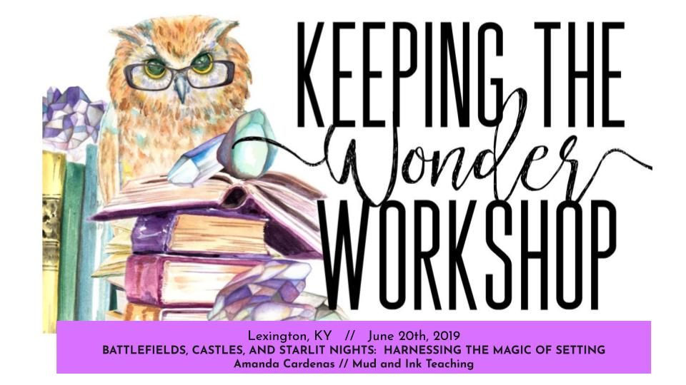 Keeping the Wonder 2019_  Harnessing the Magic of Setting {Mud and Ink Teaching}.jpg