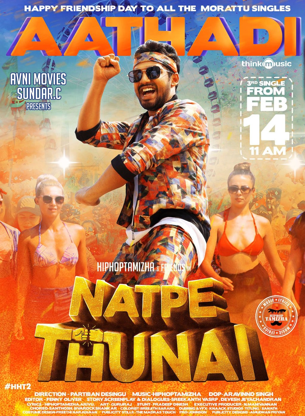 "'Natpe Thunai' starring Music composer  Hip Hop Aadhi  of  'Meesaye Murukku""  fame. The film is being directed by debutant Parthiban Desingu and produced by Sundar.C for Avni movies."