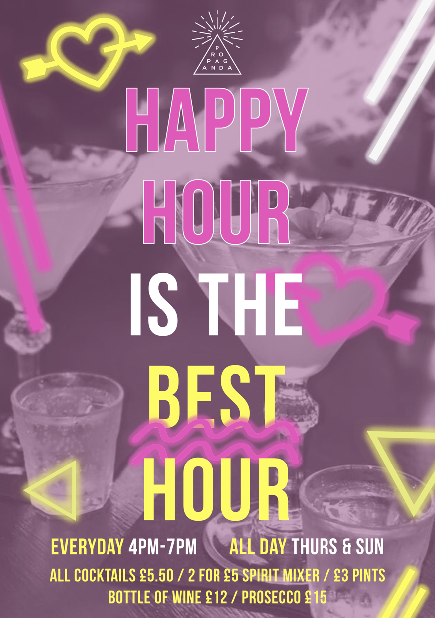 Happy Hour - 2-4-£10 on all cocktails from 4-7pmALL DAY Thursday & Sunday2 bottles of bud £62 glasses of prosecco for £62 double Bombay sapphire & tonic for £10