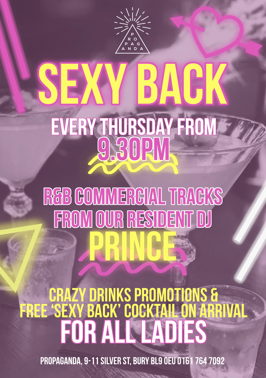 Sexy Back Thursdays - Happy hour all day, DJ from 9pm.