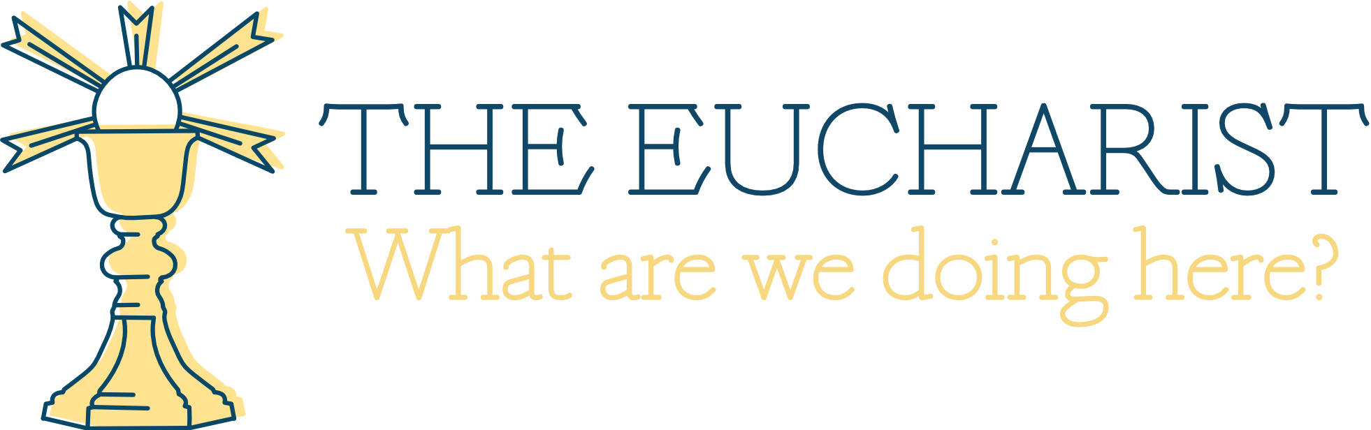 The Eucharist Adult Forum.jpg