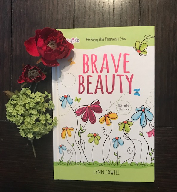 Brave Beauty: Finding the Fearless You by Lynn Cowell