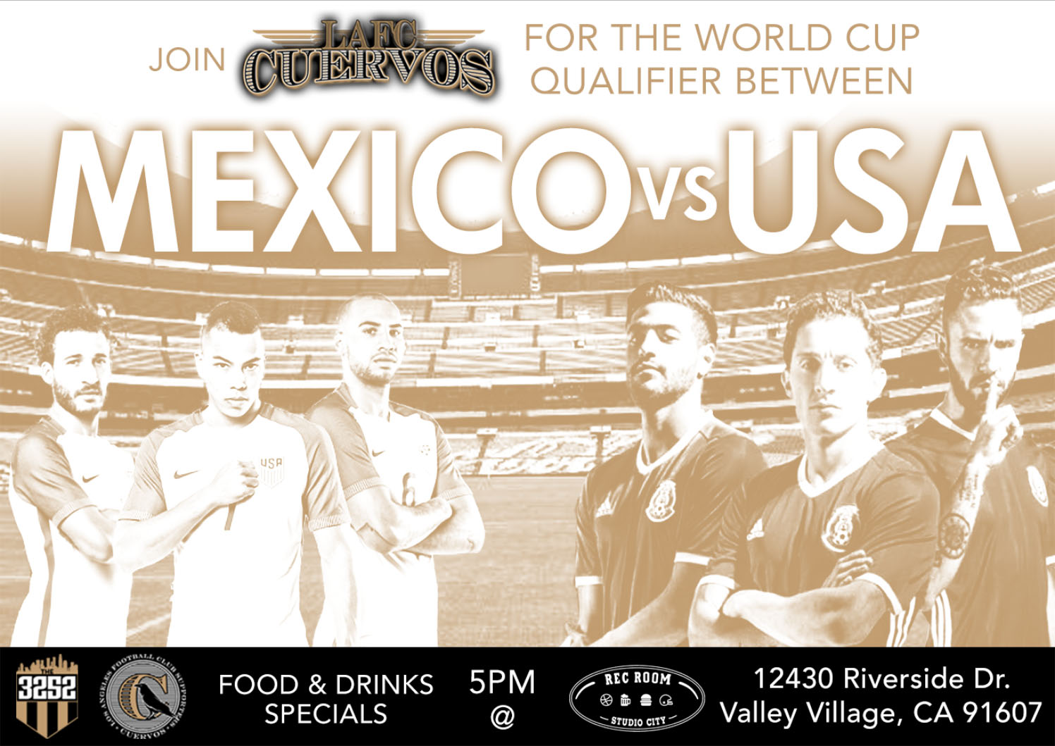 Mexico Vs USA   Join us this Sunday June 11th at 5 Pm at The Rec Room in Studio City. There will be food and drink specials. USA & Mexico fans welcome