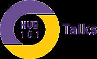 Hub101 Talks