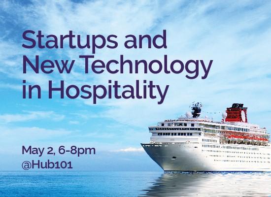 Entrepreneur Speaker Series Startups and New Technology in Hospitality hub101.jpg